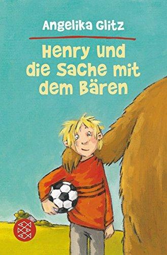 Henry und die Sache mit dem Bären. Mit Bildern von Annette Swoboda / Fischer ; 80817 - Glitz, Angelika und Annette (Ill.) Swoboda