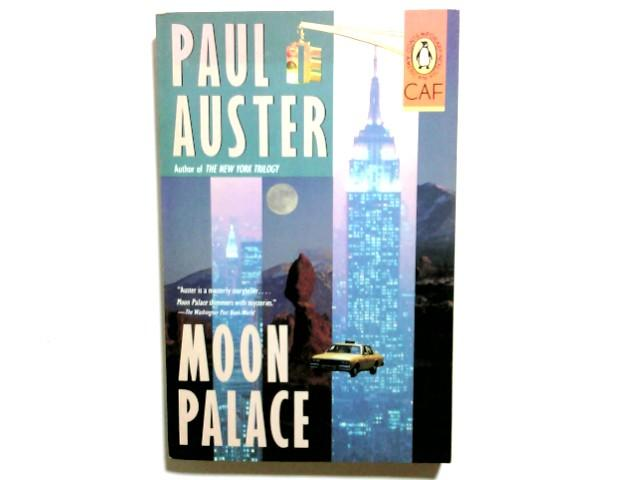 Moon Palace (Contemporary American Fiction): Auster, Paul: