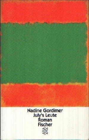 July's Leute : Roman. Aus dem Engl. von Margaret Carroux / Fischer ; 12406 - Gordimer, Nadine