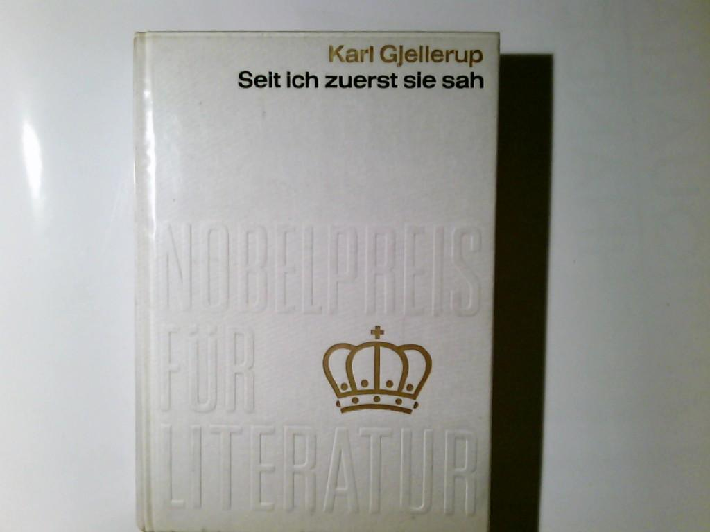 Seit ich zuerst sie sah : Karl: Gjellerup, Karl: