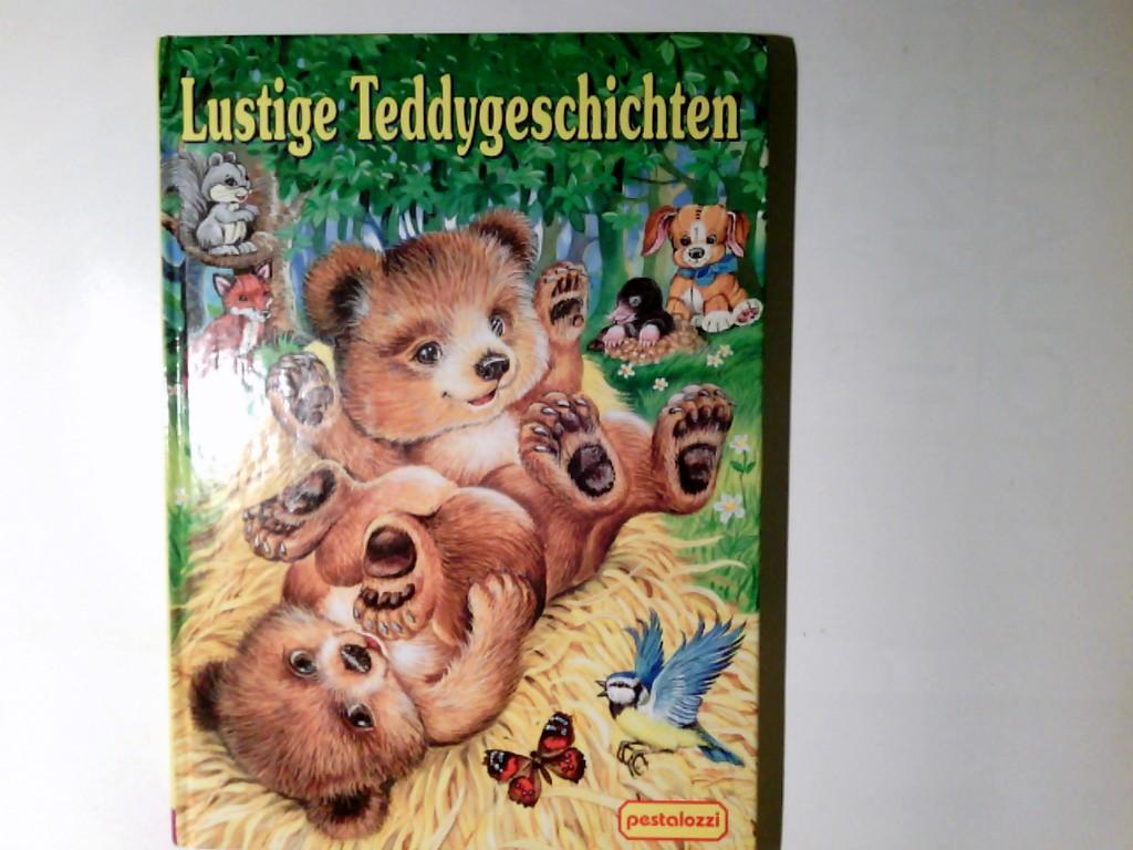 Lustige Teddygeschichten. Bilder von . Text von Uwe Müller