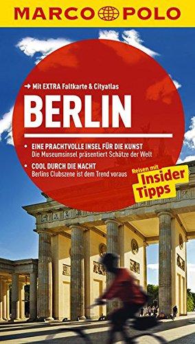 Berlin : Reisen mit Insider-Tipps. [Autorin: Christine Berger] / Marco Polo - Berger, Christine (Verfasser) und Christine Berger
