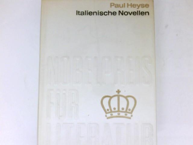Italienische Novellen : Übers. d. Begleittexte: Hilda: Heyse, Paul: