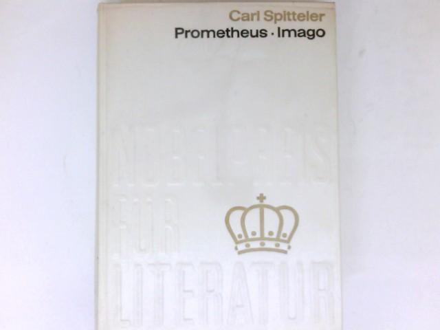 Prometheus der Dulder und Imago : Epos.: Spitteler, Carl: