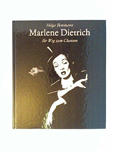 Marlene Dietrich, ihr Weg zum Chanson. Helga Bemmann - Bemmann, Helga (Verfasser)