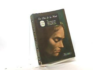 La fin de la nuit.: Mauriac, Francois.:
