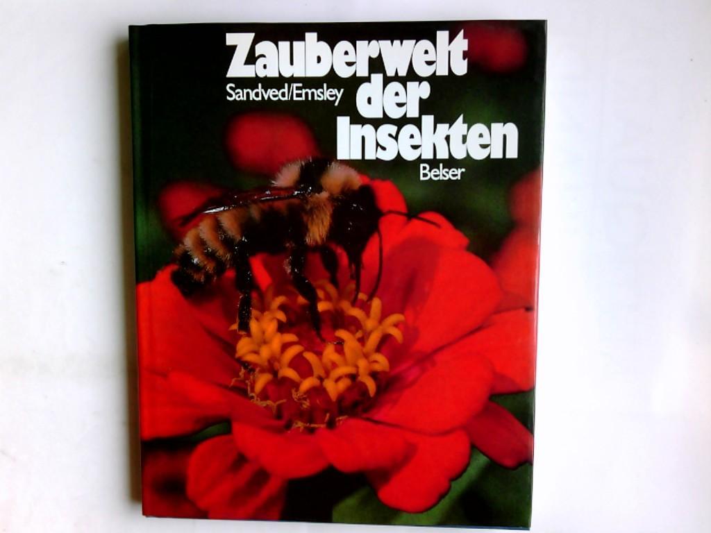 Zauberwelt der Insekten. Michael G. Emsley ;: Emsley, Michael G.