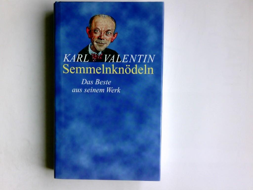 Karl Valentin Semmelnknödeln