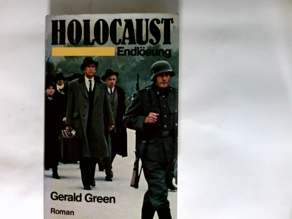 Holocaust : Endlösung ; Roman.: Green, Gerald und