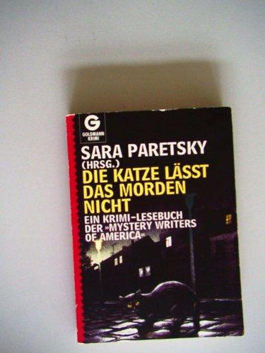 Die Katze läßt das Morden nicht: - Paretsky, Sara