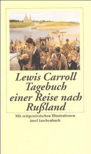 Tagebuch einer Reise nach Rußland im Jahr: Carroll, Lewis (Verfasser)