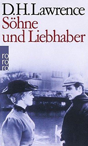 Söhne und Liebhaber : Roman. D. H. Lawrence. [Aus d. Engl. übertr. von Georg Goyert] / Rororo ; 4212 - Lawrence, D. H. (Verfasser)