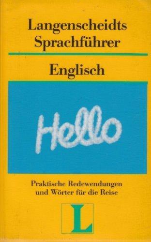 Langenscheidts Sprachführer; Teil: Englisch. [Hauptbd.]., Mit Reisewörterbuch: und :