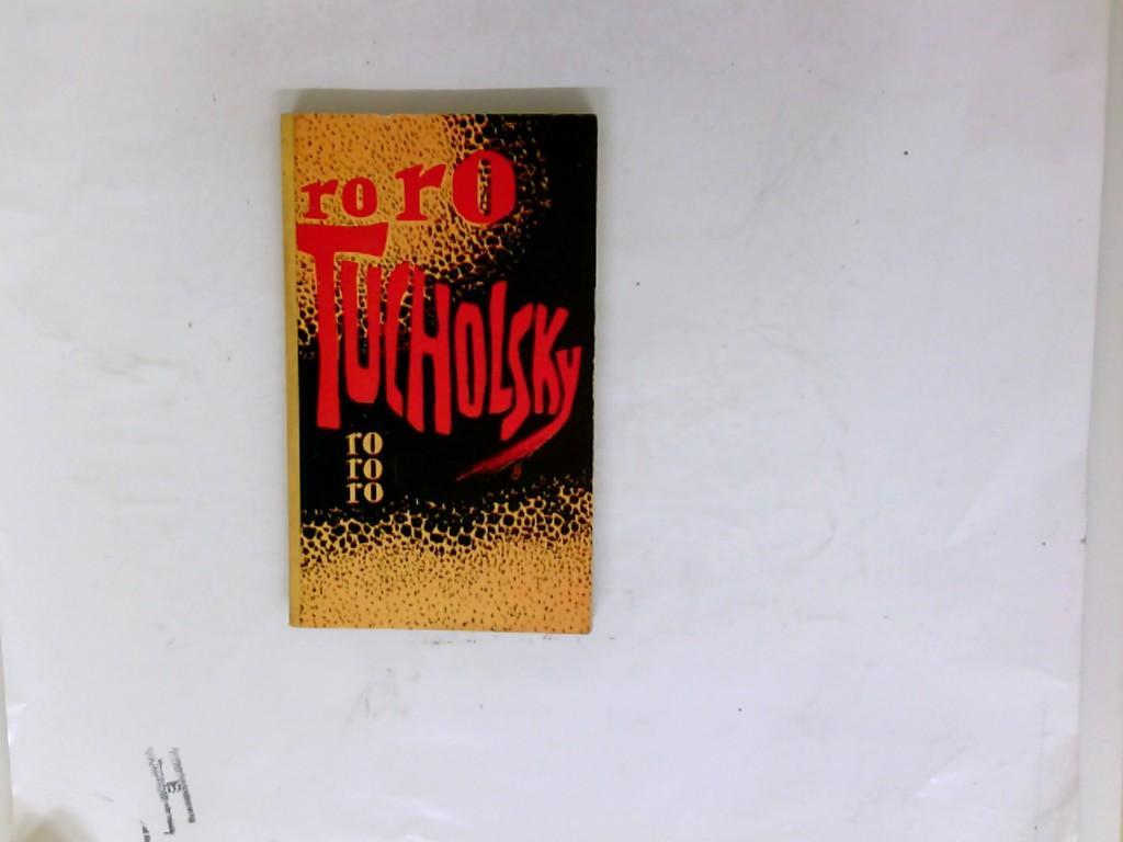 Zwischen Gestern und Morgen: Eine Auswahl aus seinen Schriften und Gedichten - Tucholsky, Kurt