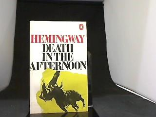 Death in the Afternoon.: Hemingway, Ernest: