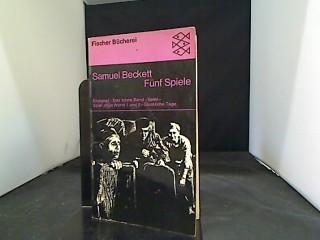 Fünf Spiele. [Dt. Übers. von Elmar Tophoven: Beckett, Samuel: