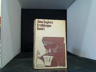 Erzählungen Band 1: Seghers, Anna:
