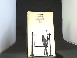 Amerika : Roman. Hrsg. von Max Brod,: Kafka, Franz: