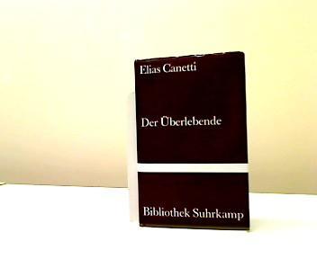 Der Überlebende: Canetti, Elias: