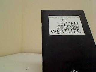 Die Leiden des jungen Werther: Goethe, von Johann