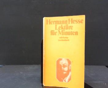 Lektüre für Minuten. Gedanken aus seinen Büchern: Hesse, Hermann: