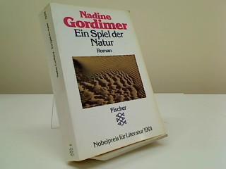 Ein Spiel der Natur : Roman. Aus: Gordimer, Nadine:
