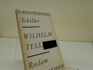 Wilhelm Tell : Schauspiel Reclams Universal-Bibliothek ;: Schiller, Friedrich: