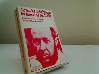 Im Interesse der Sache.: Solschenizyn, Alexander: