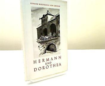 Hermann und Dorothea. [Zeichngn v. Erich Dittmann].: Goethe, Johann Wolfgang