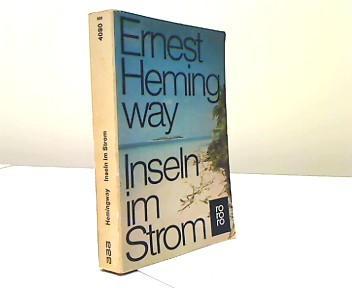 Inseln im Strom : Roman. Dt. von: Hemingway, Ernest: