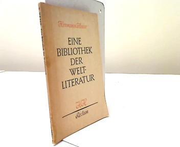 Eine Bibliothek der Weltliteratur: Hesse, Hermann:
