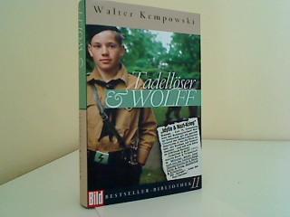 Tadellöser & Wolff. Bild-Bestseller-Bibliothek ; 11: Kempowski, Walter: