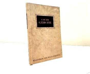 Gedichte - Klassiker der Weltliteratur: Goethe: