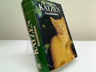 Die schönsten Katzengeschichten: Kipling, Rudyard: