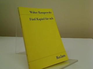 Fünf Kapitel für sich : aus den: Kempowski, Walter: