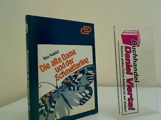 Die alte Dame und der Schmetterling : kleine Geschichten. G-und-D-Bücherei ; Bd. 50 - Seidel, Ina