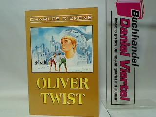 Oliver Twist.: Dickens, Charles: