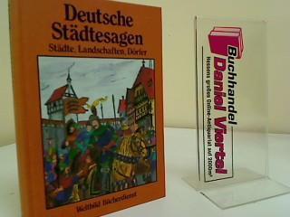 Deutsche Städtesagen : Sagen aus dt. Landschaften,: Petersdorf, Bodo von: