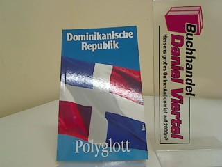 Dominikanische Republik. [Verf.: Monika Latzel ; Jürgen Reiter], Polyglott-Reiseführer ; 921 2. Aufl., 1993/94