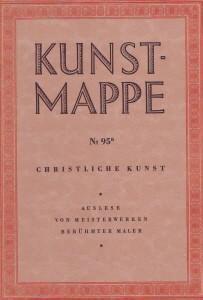 Kunstmappe Nr. 95 : Christliche Kunst. Auslese