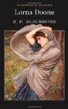 Lorna Doone (Wordsworth Classics): D. Blackmore, R.: