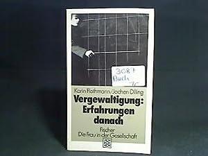 Vergewaltigung: Erfahrungen danach. Karin Flothmann ; Jochen: Flothmann, Karin [Hrsg.]:
