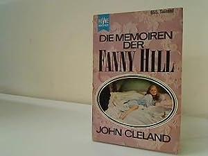 Die Memoiren der Fanny Hill ein Klassiker: Cleland, John: