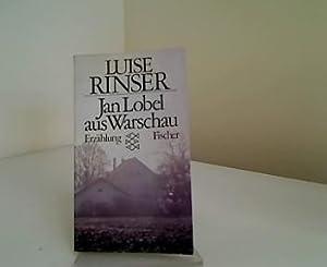 Jan Lobel aus Warschau : Erzählung.: Rinser, Luise: