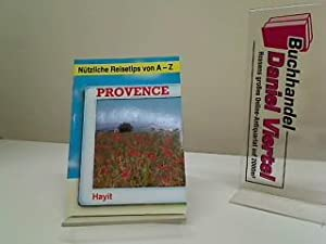 Provence. [Autoren: Carola Manstein-Blechinger ; Nicolai Blechinger],: Manstein-Blechinger, Carola und