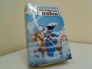 Die Nebel von Avalon : Roman. [Aus: Bradley, Marion Zimmer: