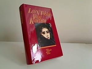 Anna Karenina : Roman. Leo N. Tolstoj.: Tolstoj, Lev N.