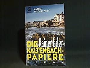 Die Kaltenbach-Papiere : Roman. Goldmann ; 41460: Erler, Rainer: