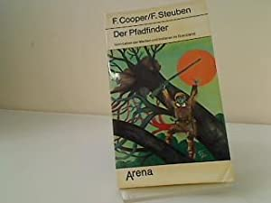 Der Pfadfinder : vom Leben d. Weissen: Cooper, James Fenimore