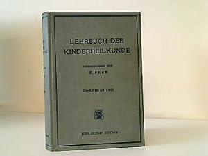 Lehrbuch der Kinderheilkunde,: Feer, Emil:
